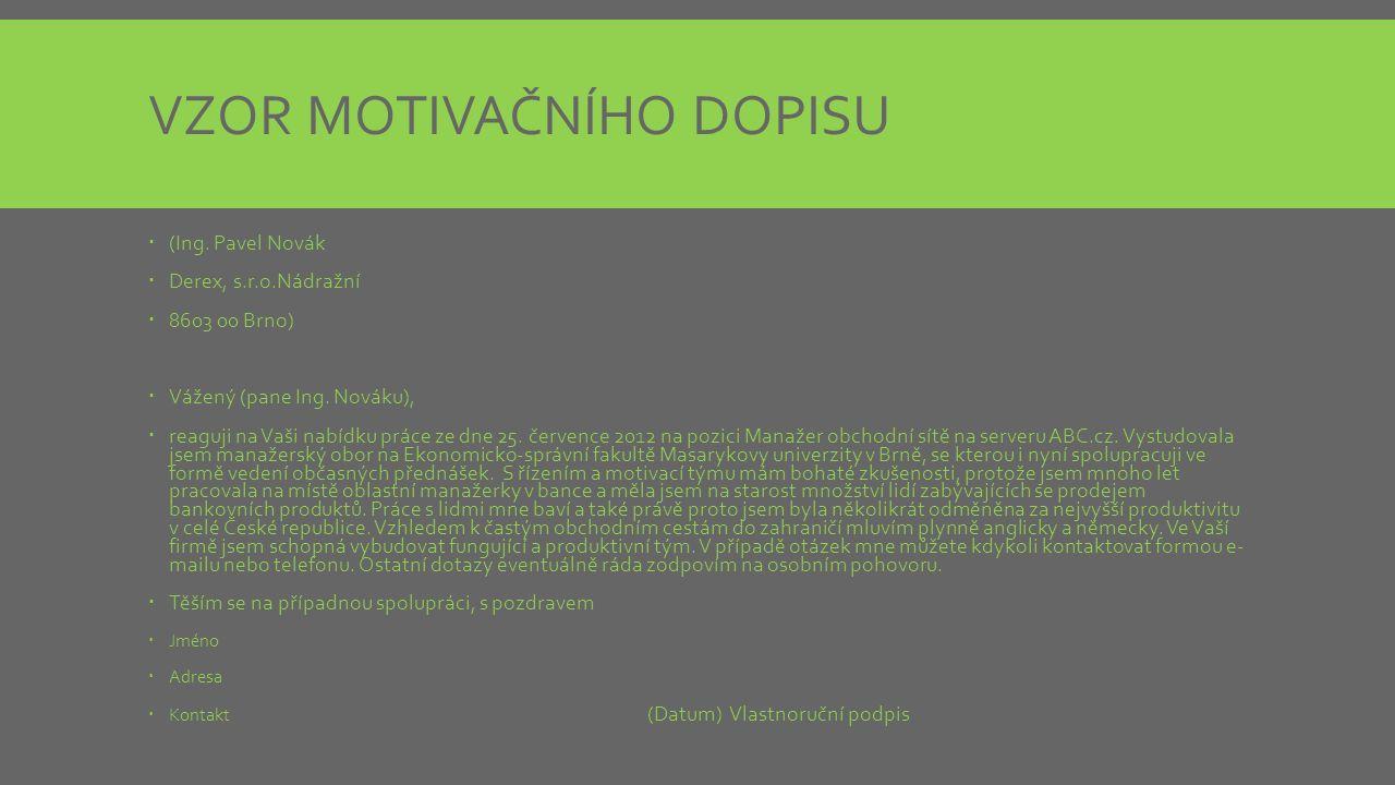 VZOR MOTIVAČNÍHO DOPISU  (Ing.