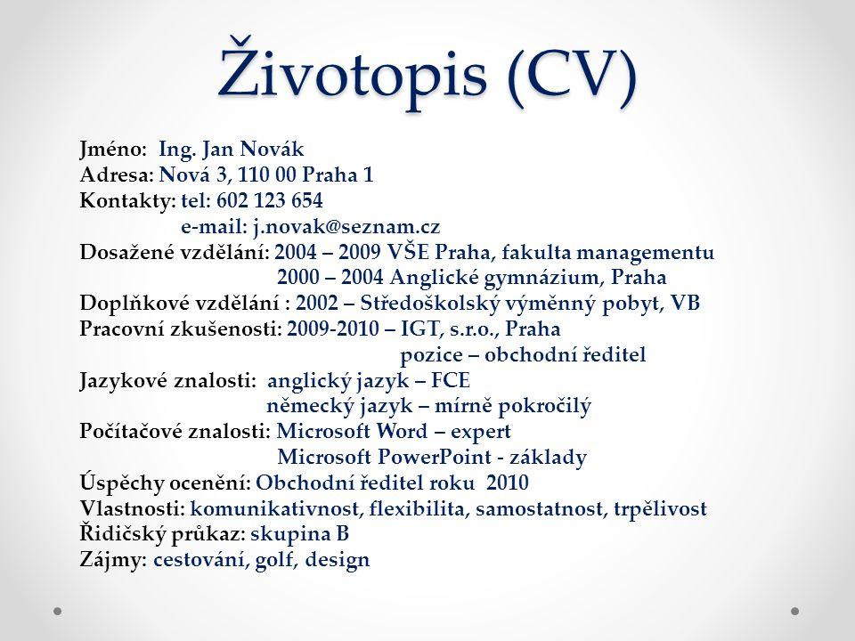 Životopis (CV) Jméno: Ing.