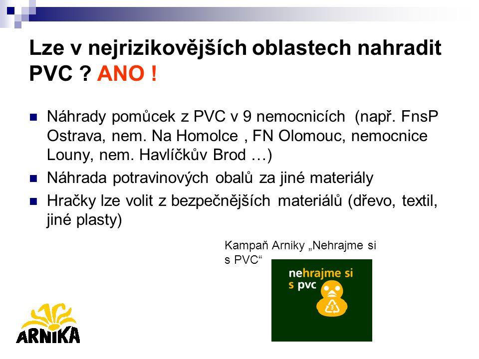 Lze v nejrizikovějších oblastech nahradit PVC ? ANO ! Náhrady pomůcek z PVC v 9 nemocnicích (např. FnsP Ostrava, nem. Na Homolce, FN Olomouc, nemocnic