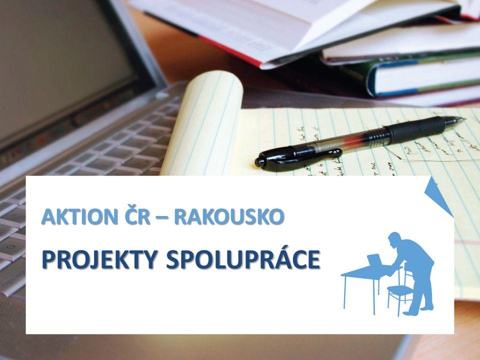 AKTION ČR – RAKOUSKO PROJEKTY SPOLUPRÁCE