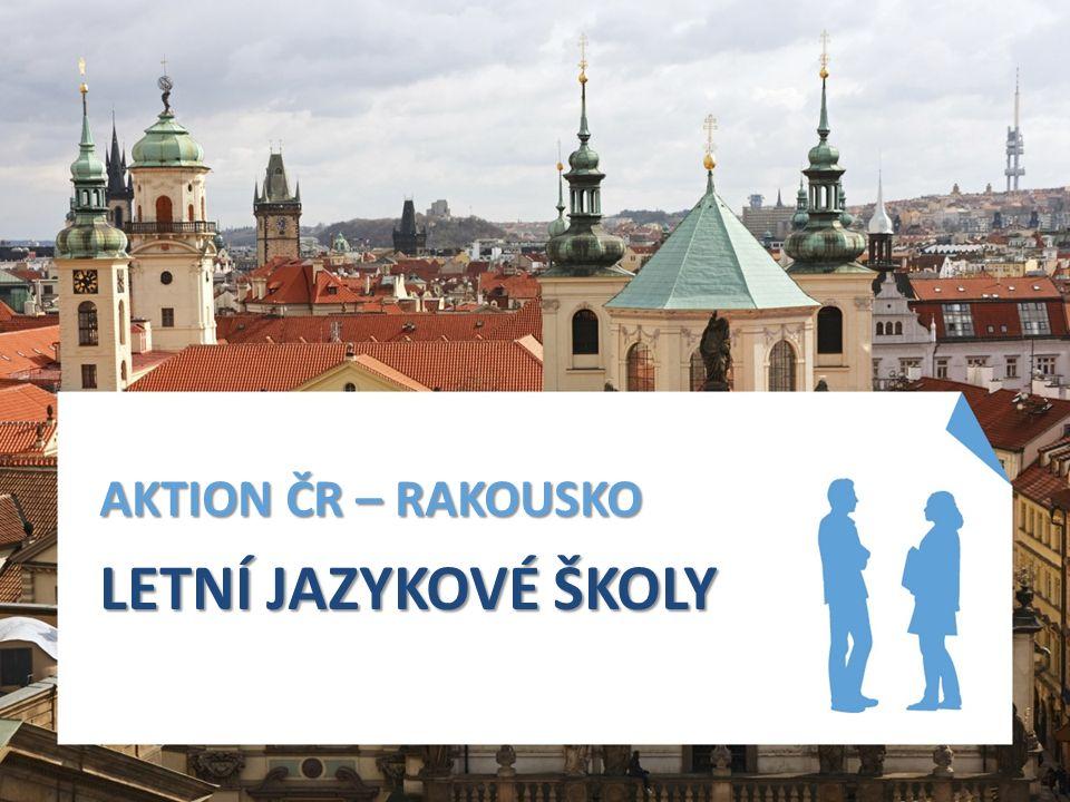 AKTION ČR – RAKOUSKO LETNÍ JAZYKOVÉ ŠKOLY
