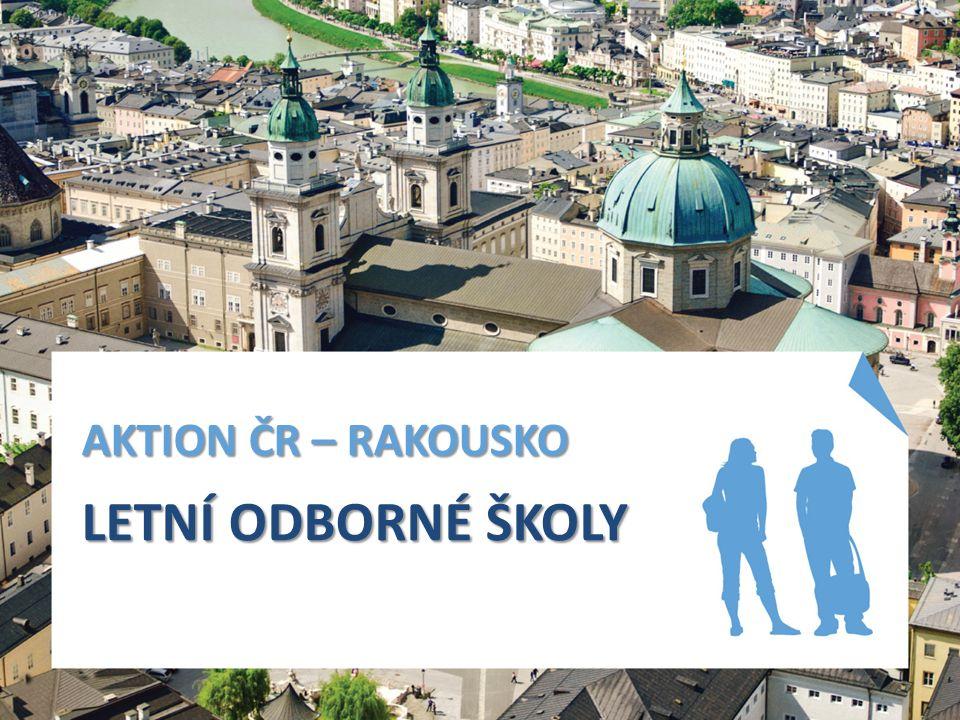 AKTION ČR – RAKOUSKO LETNÍ ODBORNÉ ŠKOLY