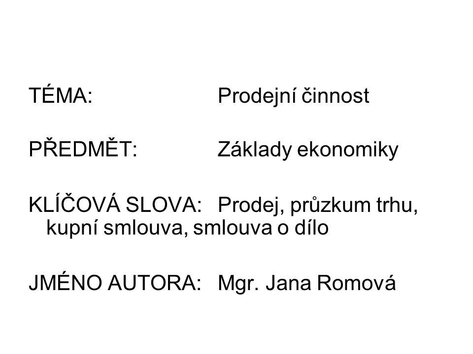 Metodický pokyn: výklad; prostudovat si obecná ustanovení nového občanského zákoníku na adrese:.www.business.center.cz