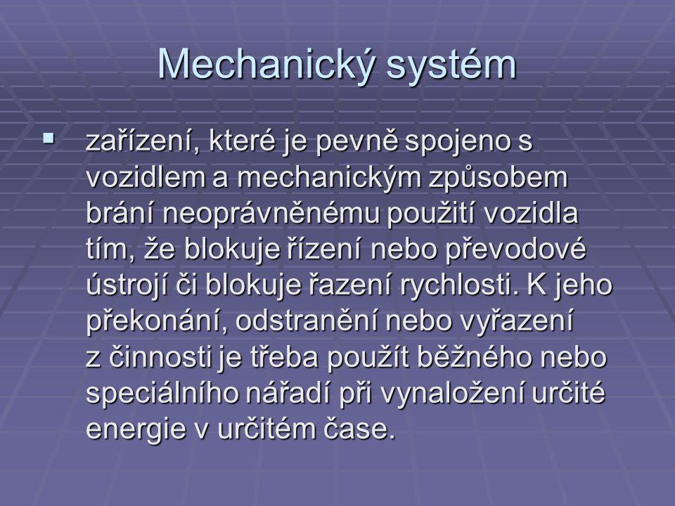Elektronický systém  zařízení pevně zabudované ve vozidle, zabraňující neoprávněnému rozjezdu vozidla vyřazením z provozu oddělením proudových okruhů vozidla (imobilizér), nebo signalizující akusticky nebo opticky pokus o neoprávněný vstup do vozidla a zabraňující jeho rozjezdu blokováním motoru (autoalarm).