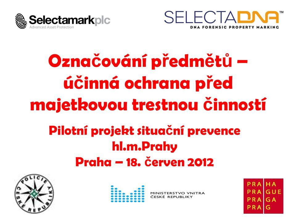 SelectaDNA významně snižuje: možnost legalizace odcizených předmětů možnost prodeje odcizených předmětů zájem zlodějů o označené předměty www.selectadna.cz