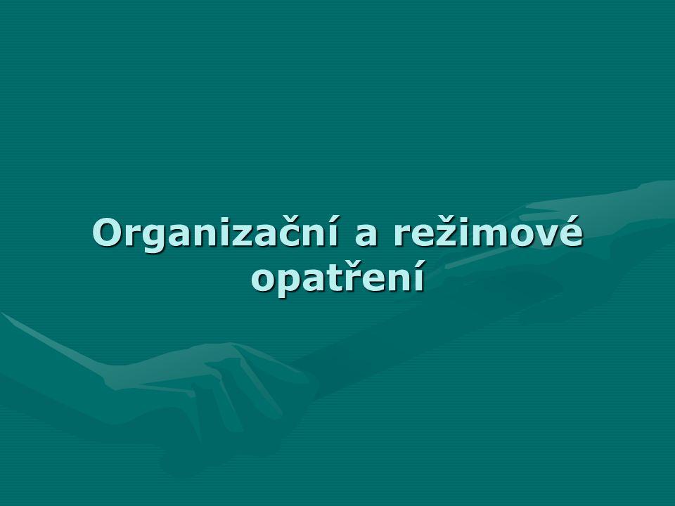 Organizační a režimové opatření