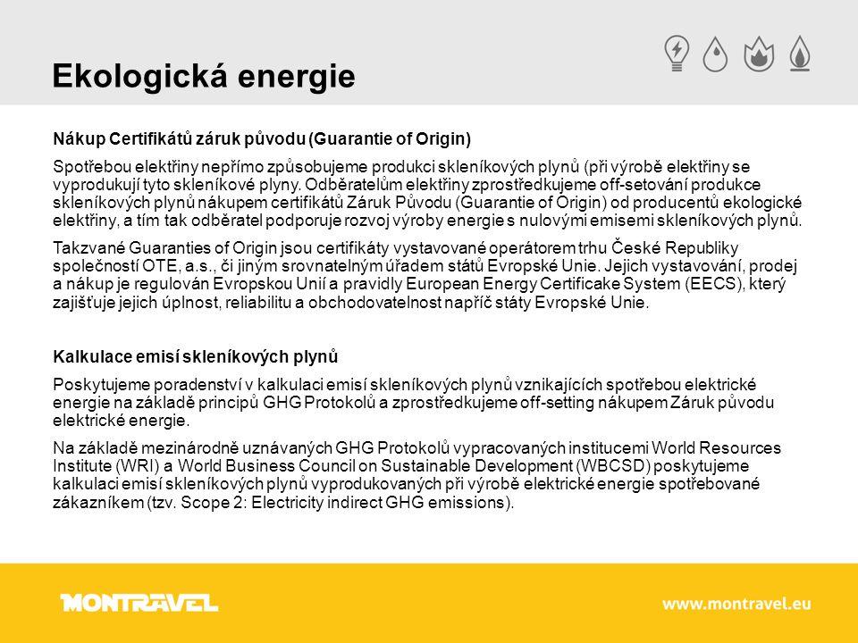 Ekologická energie Nákup Certifikátů záruk původu (Guarantie of Origin) Spotřebou elektřiny nepřímo způsobujeme produkci skleníkových plynů (při výrobě elektřiny se vyprodukují tyto skleníkové plyny.