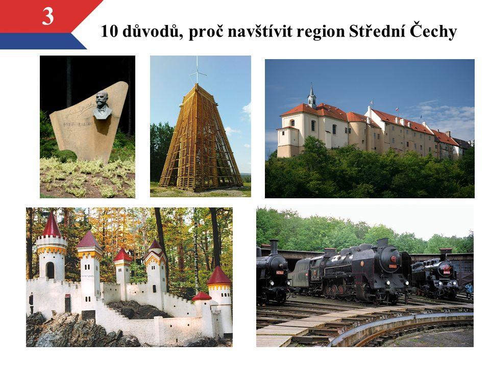 3 10 důvodů, proč navštívit region Střední Čechy