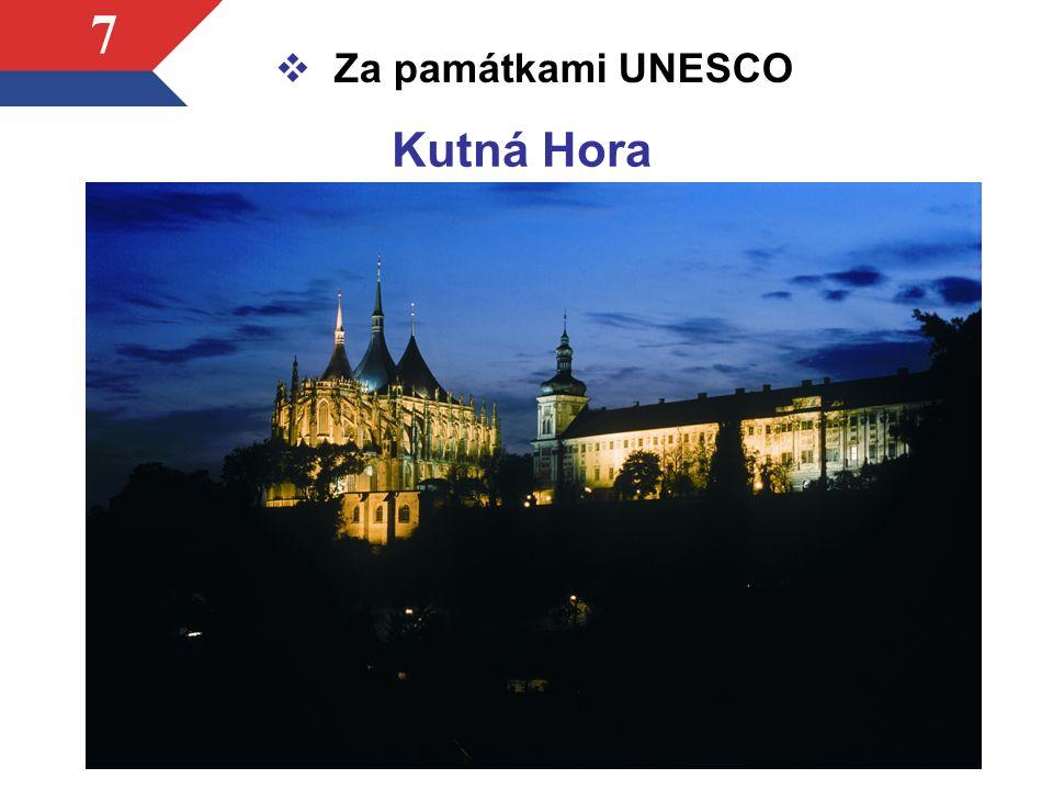 7  Za památkami UNESCO Kutná Hora
