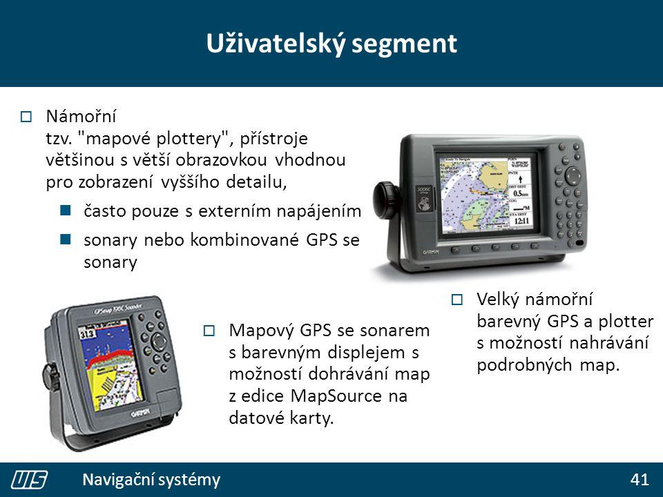 41 Navigační systémy Uživatelský segment  Námořní tzv.