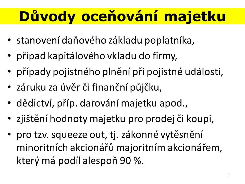 18 Odhadci Odhadní činnost upravuje zákon č.