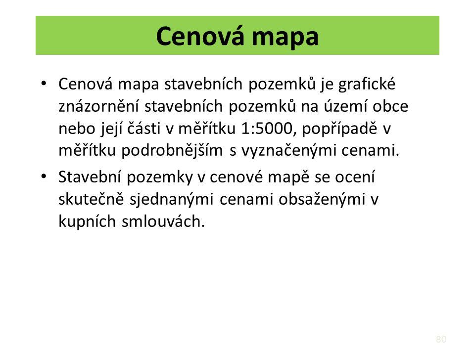 Cenová mapa Cenová mapa stavebních pozemků je grafické znázornění stavebních pozemků na území obce nebo její části v měřítku 1:5000, popřípadě v měřítku podrobnějším s vyznačenými cenami.