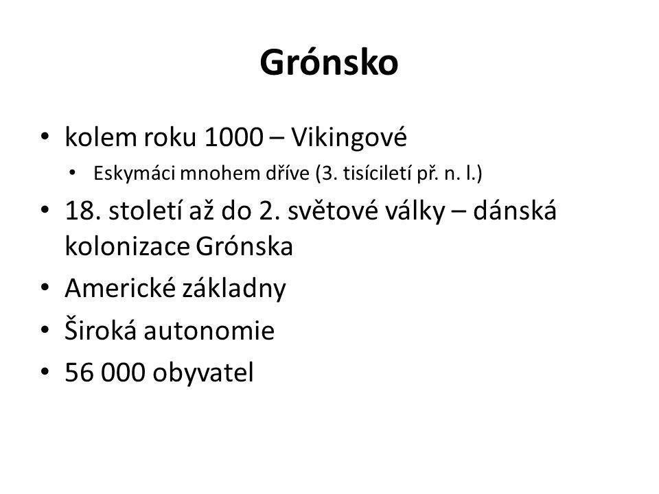 Grónsko kolem roku 1000 – Vikingové Eskymáci mnohem dříve (3.