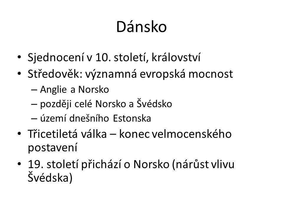 Dánsko Sjednocení v 10.