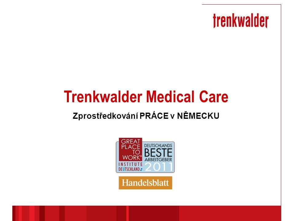 Trenkwalder Medical Care Zprostředkování PRÁCE v NĚMECKU