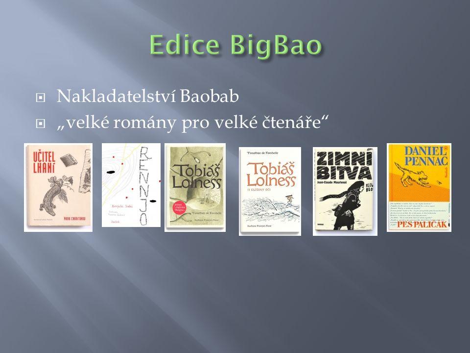 """ Nakladatelství Baobab  """"velké romány pro velké čtenáře"""