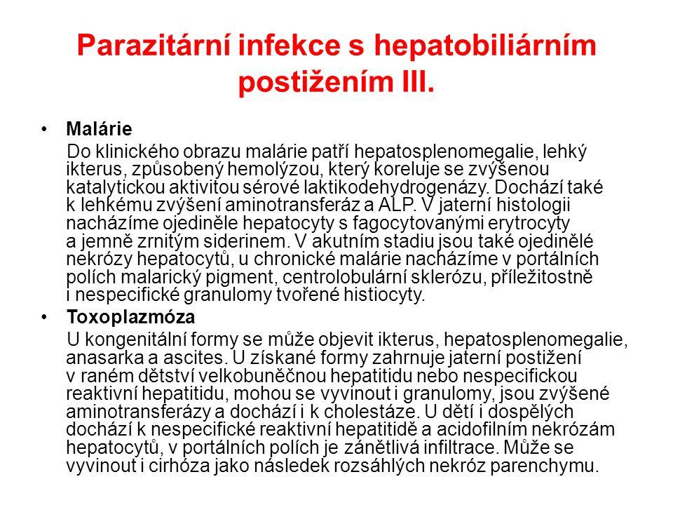 Parazitární infekce s hepatobiliárním postižením III.