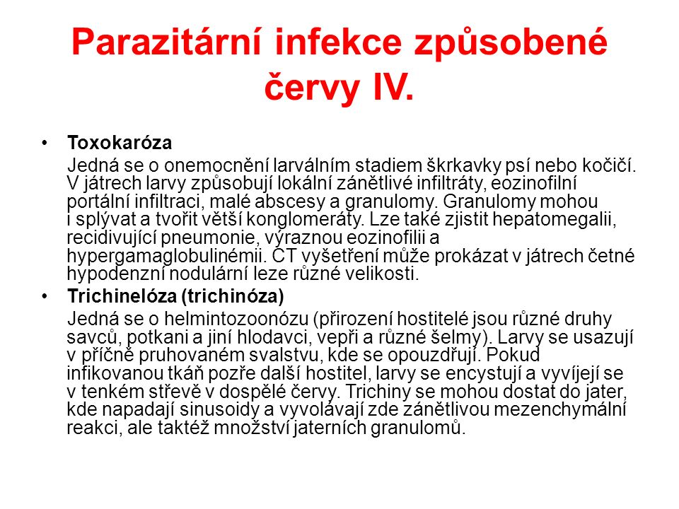 Parazitární infekce způsobené červy IV.