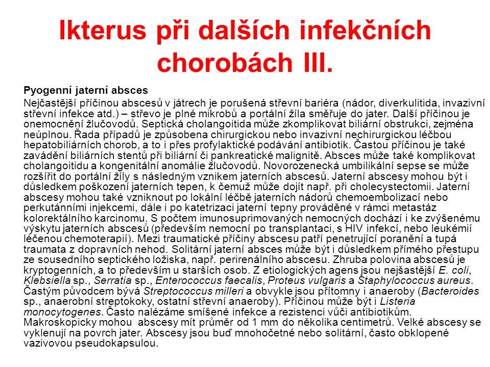 Ikterus při dalších infekčních chorobách III.