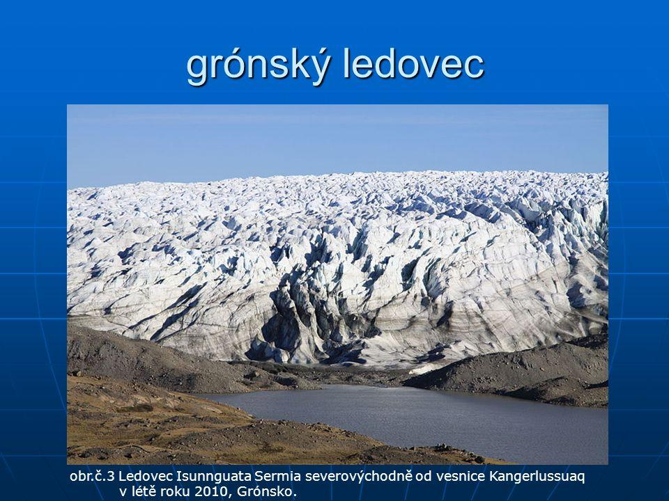 grónský ledovec obr.č.3 Ledovec Isunnguata Sermia severovýchodně od vesnice Kangerlussuaq v létě roku 2010, Grónsko.