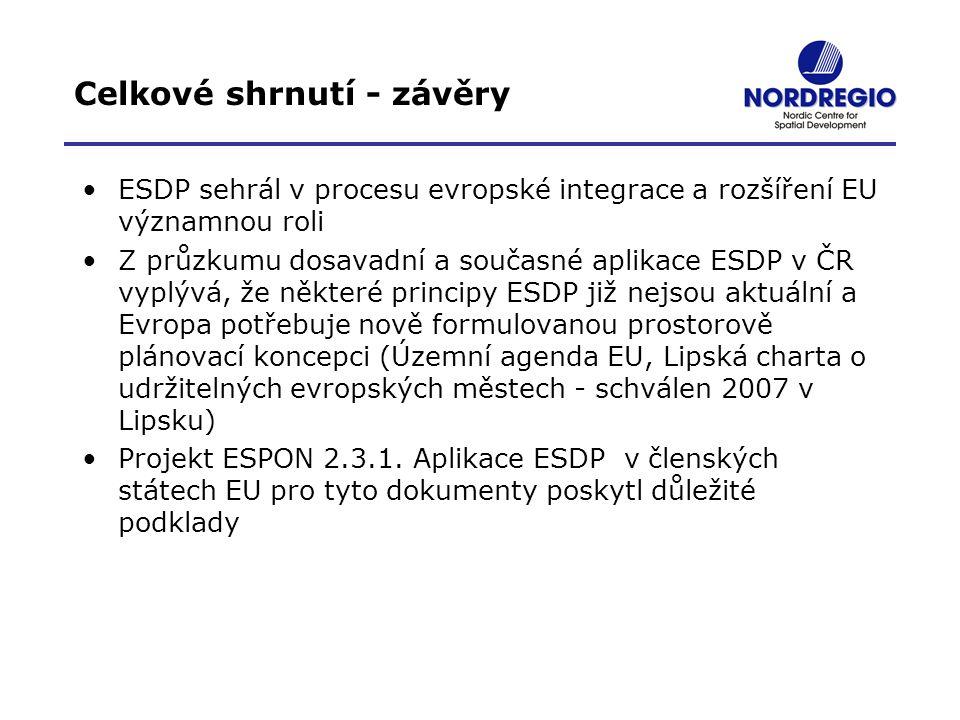 Celkové shrnutí - závěry ESDP sehrál v procesu evropské integrace a rozšíření EU významnou roli Z průzkumu dosavadní a současné aplikace ESDP v ČR vyp
