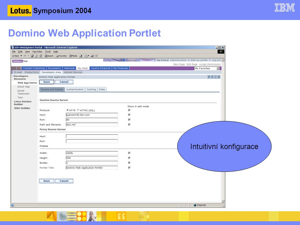 Symposium 2004 Domino Web Application Portlet Intuitivní konfigurace
