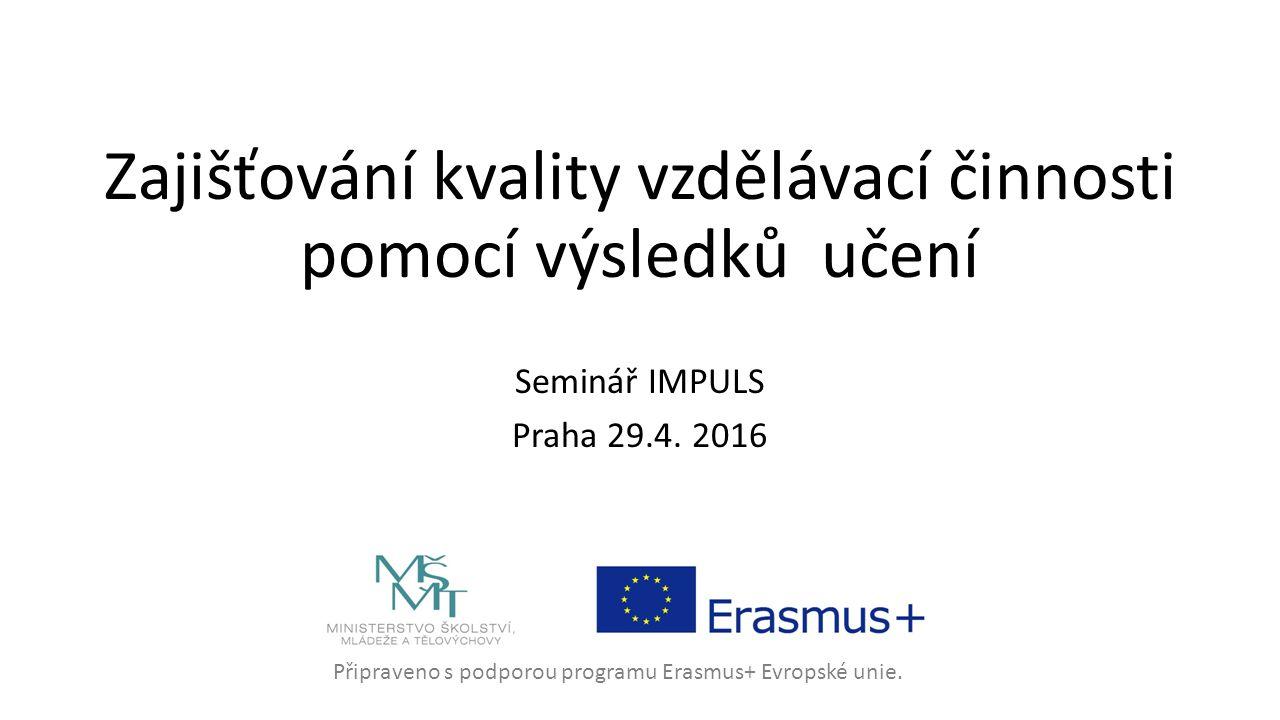 Připraveno s podporou programu Erasmus+ Evropské unie.