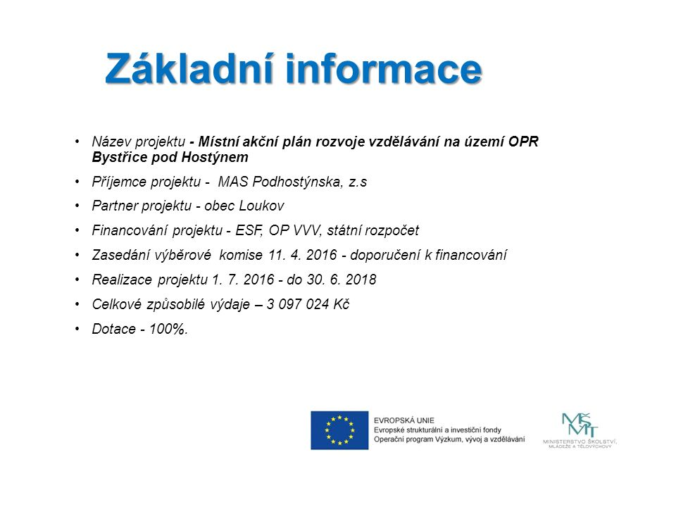 Co je to MAP.MAP - plánovací dokument pro oblast vzdělávání na území ORP Bystřice pod Hostýnem.