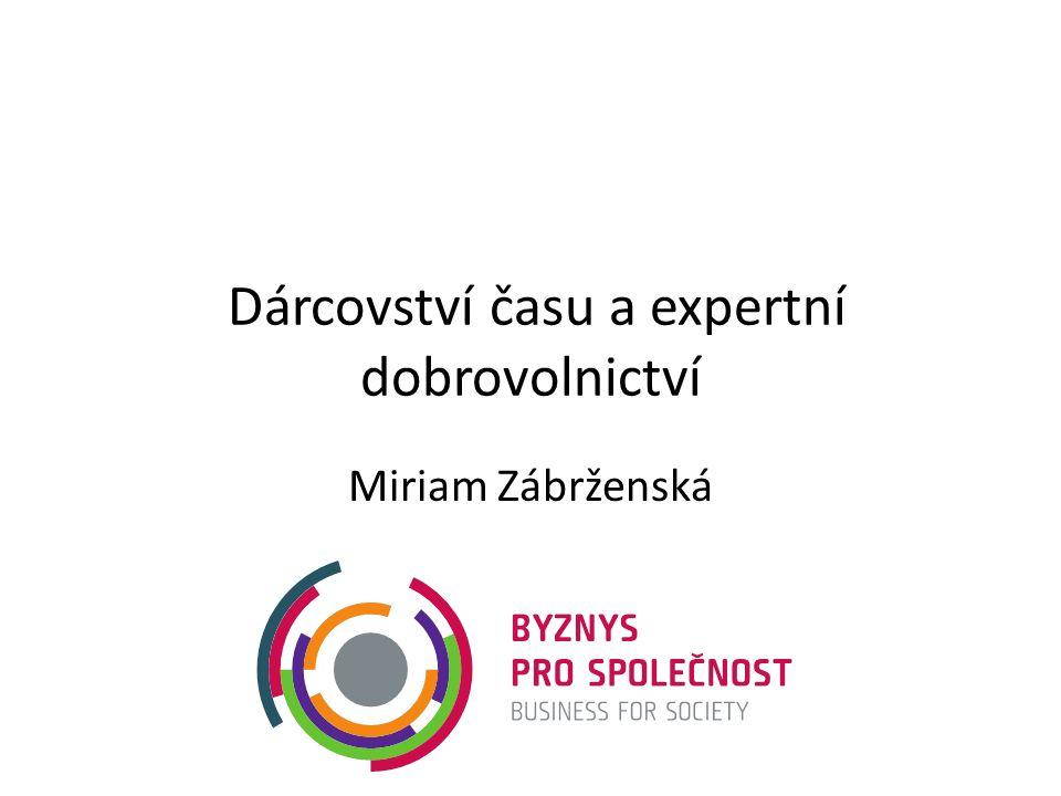 Dárcovství času a expertní dobrovolnictví Miriam Zábrženská