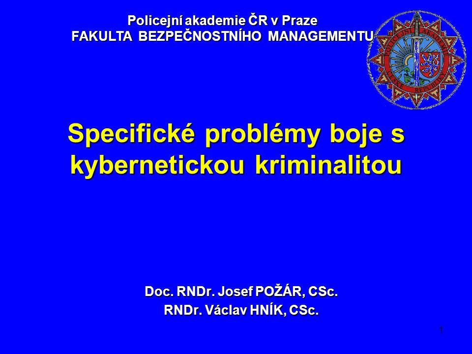 1 Specifické problémy boje s kybernetickou kriminalitou Doc.