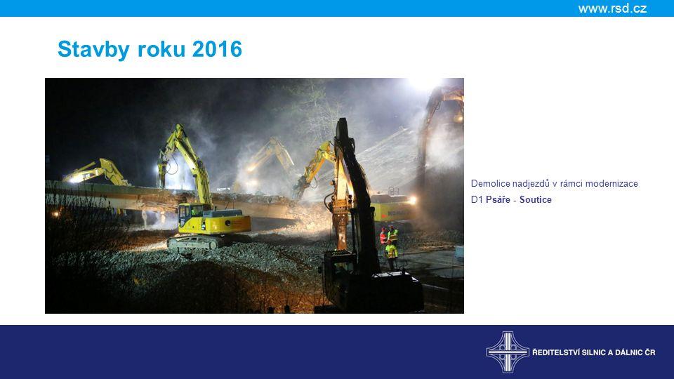 www.rsd.cz Stavby roku 2016 Demolice nadjezdů v rámci modernizace D1 Psáře - Soutice