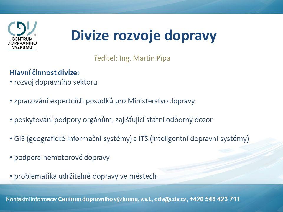 Divize rozvoje dopravy ředitel: Ing.