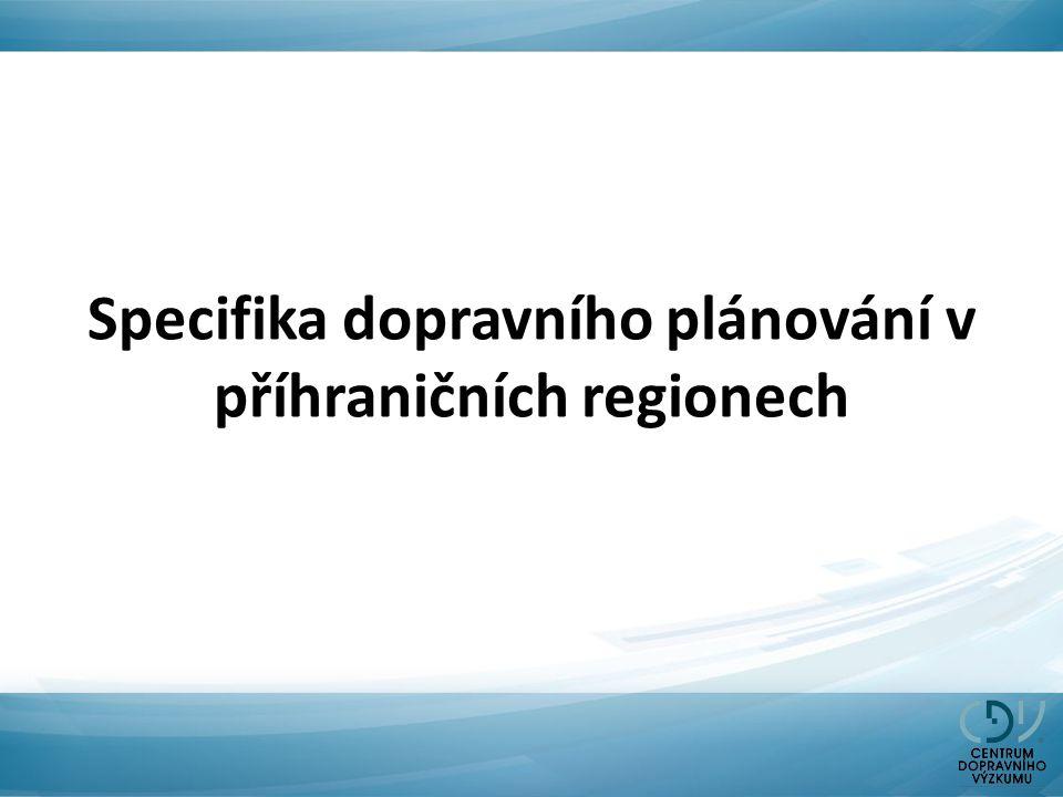 Specifika dopravního plánování v příhraničních regionech