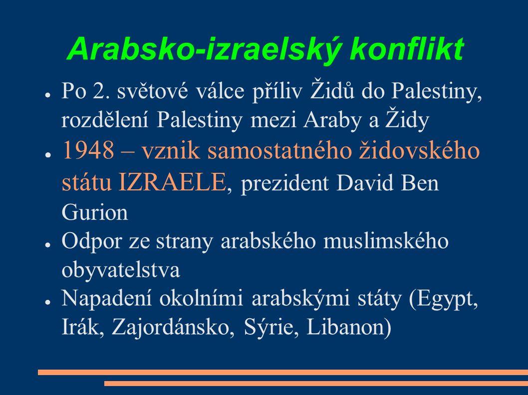Arabsko-izraelský konflikt ● Po 2.