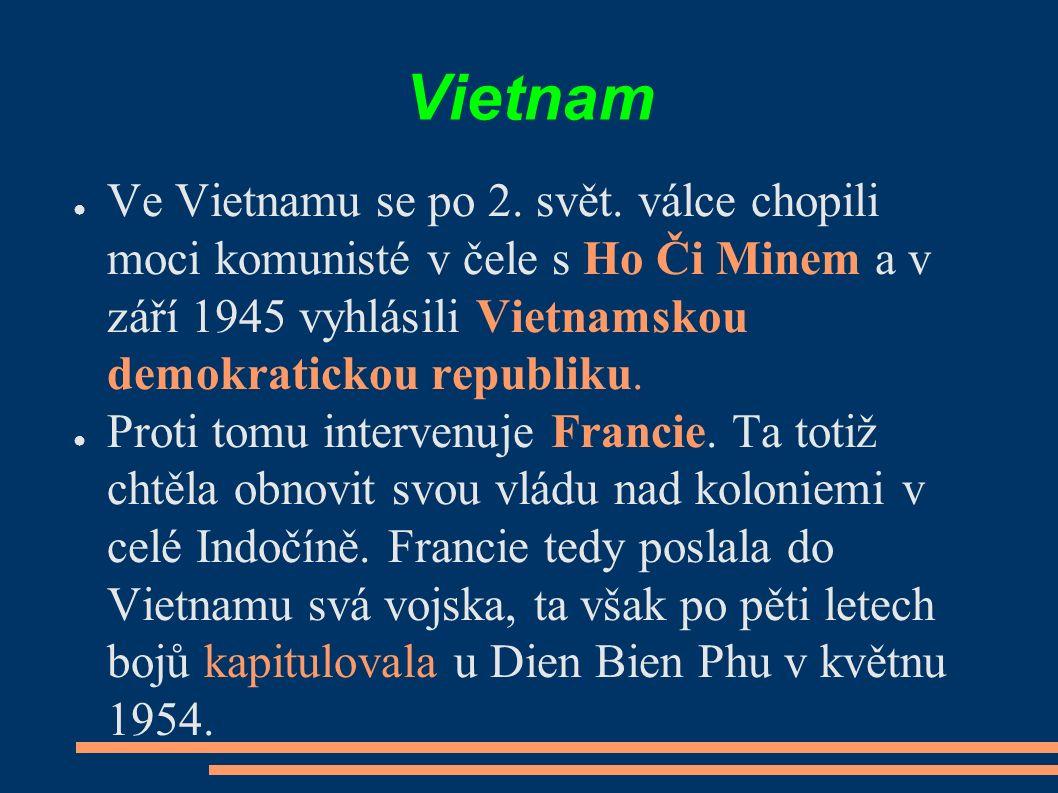 Vietnam ● Ve Vietnamu se po 2. svět.