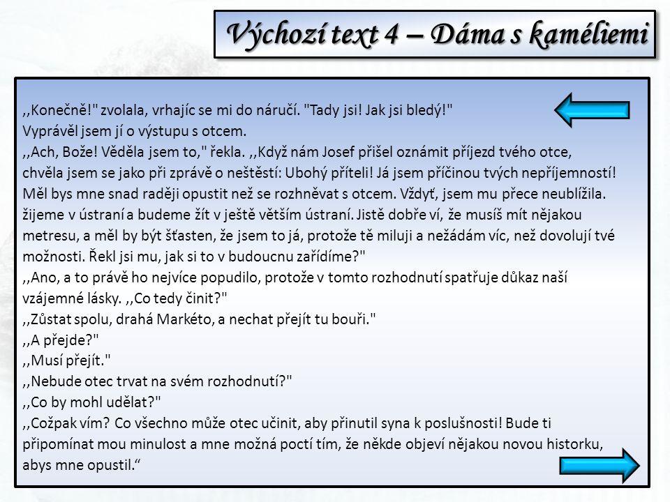 Odpovědi k výchozímu textu 1 a) Jaké byly autorovy kořeny.