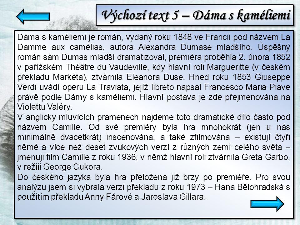 Odpovědi k výchozímu textu 2 a) Shrňte vlastními slovy obsah textu b) Posuďte jazykovou stránku díla.