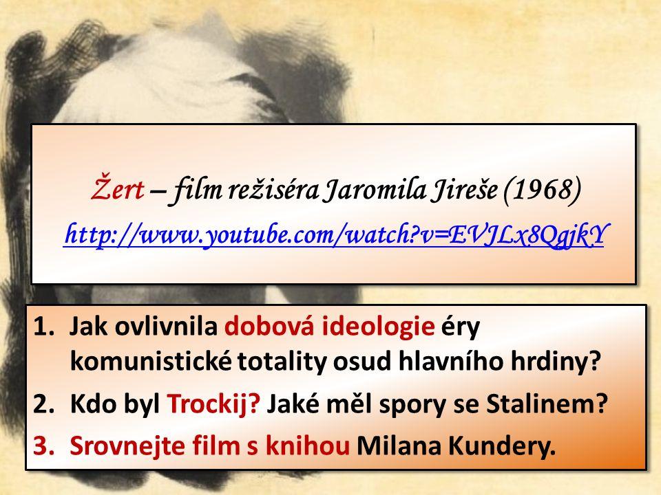 1.Hlavní hrdina románu Žert se jmenuje Ludvík Jahn.