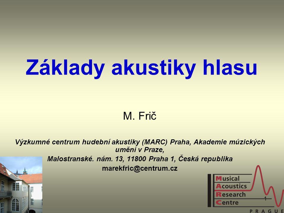 1 Základy akustiky hlasu M.