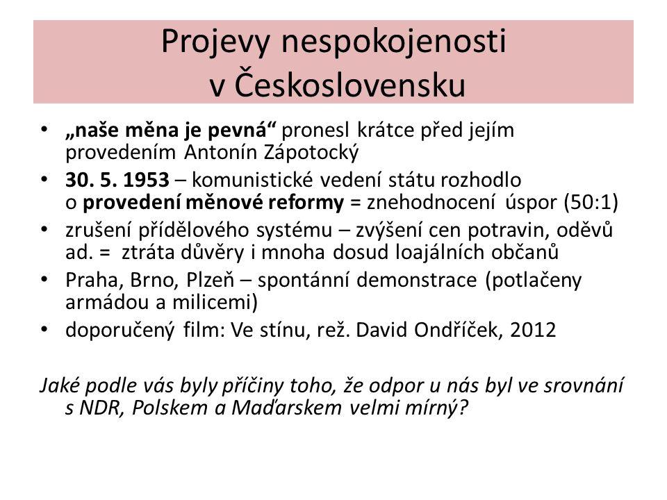 """Projevy nespokojenosti v Československu """"naše měna je pevná pronesl krátce před jejím provedením Antonín Zápotocký 30."""