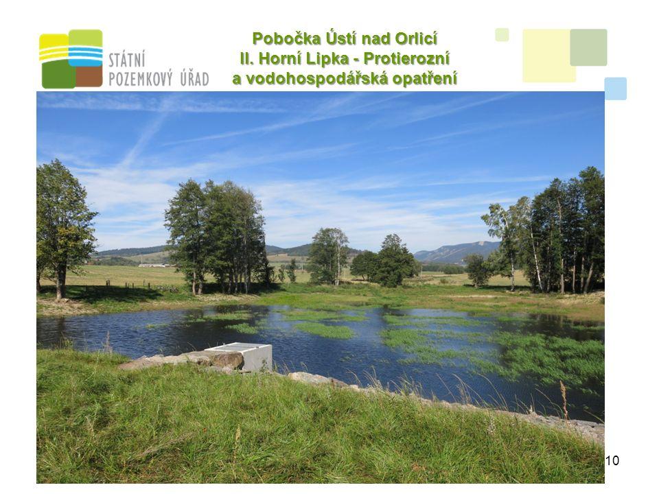 10 Pobočka Ústí nad Orlicí II. Horní Lipka - Protierozní a vodohospodářská opatření