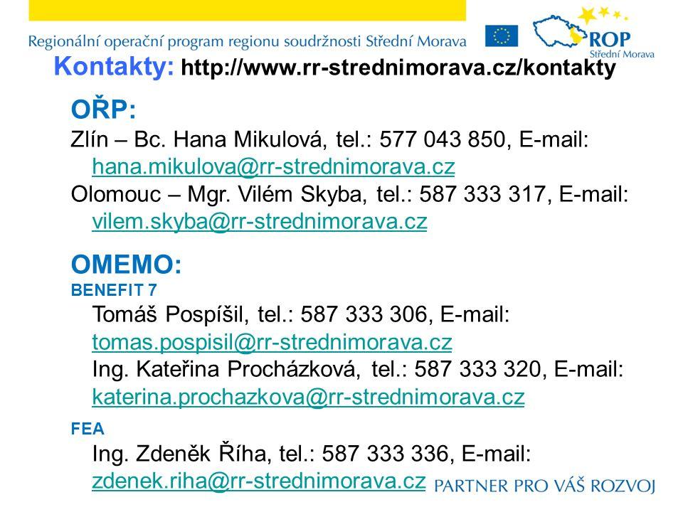 Kontakty: http://www.rr-strednimorava.cz/kontakty OŘP: Zlín – Bc.