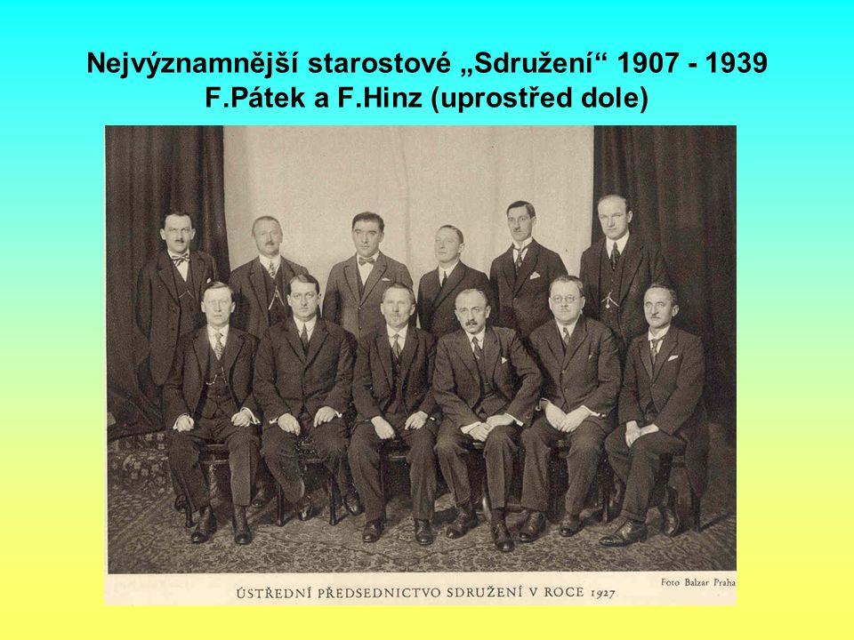 """Nejvýznamnější starostové """"Sdružení"""" 1907 - 1939 F.Pátek a F.Hinz (uprostřed dole)"""
