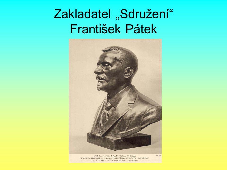 """Zakladatel """"Sdružení"""" František Pátek"""