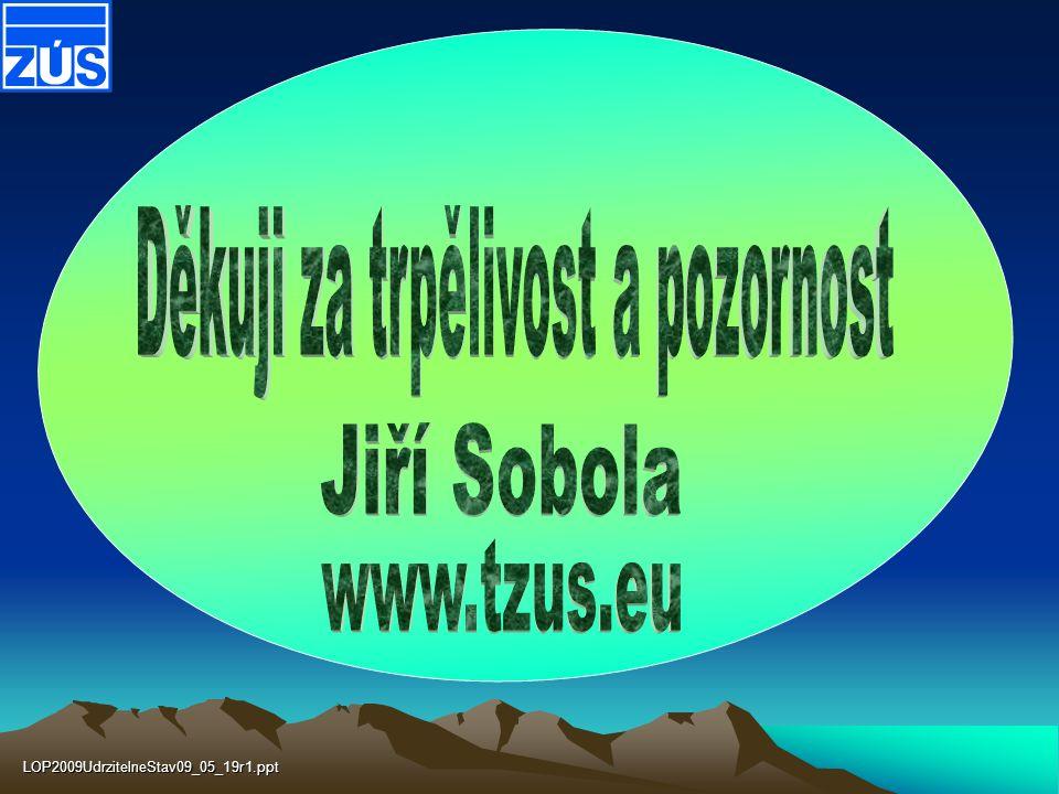LOP2009UdrzitelneStav09_05_19r1.ppt