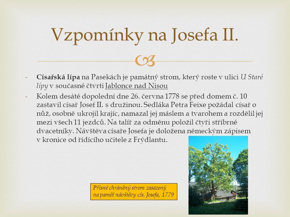  - Císařská lípa na Pasekách je památný strom, který roste v ulici U Staré lípy v současné čtvrti Jablonce nad Nisou -Kolem desáté dopolední dne 26.