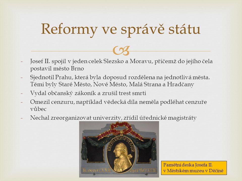  Reformy ve správě státu -Josef II.