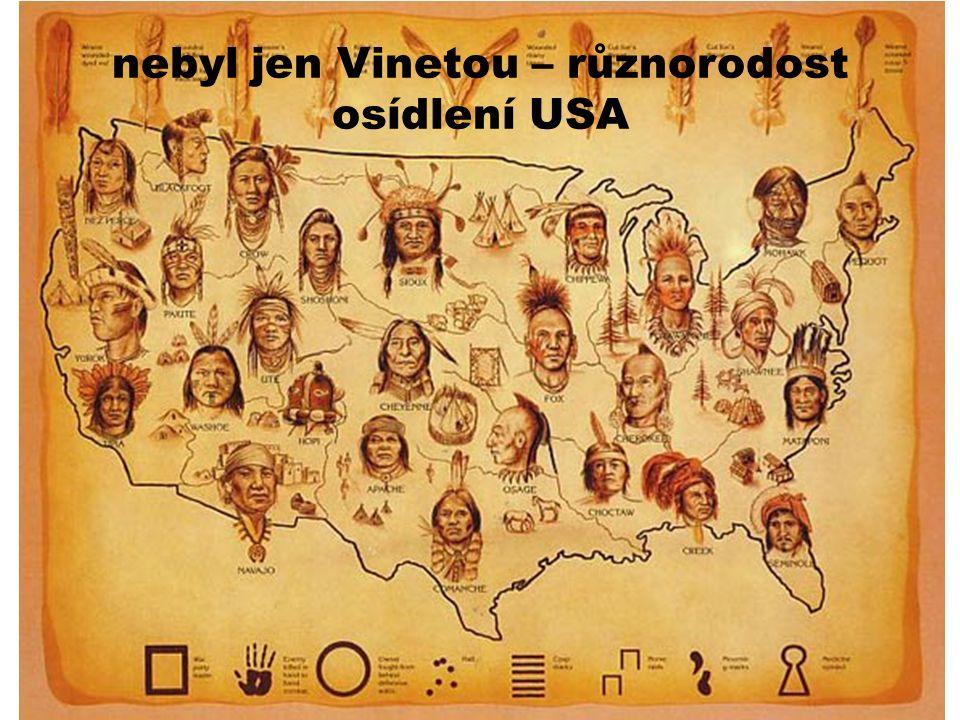 10 nebyl jen Vinetou – různorodost osídlení USA