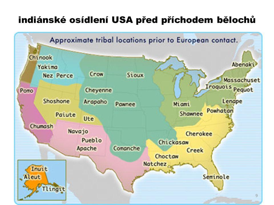 indiánské osídlení USA před příchodem bělochů 9