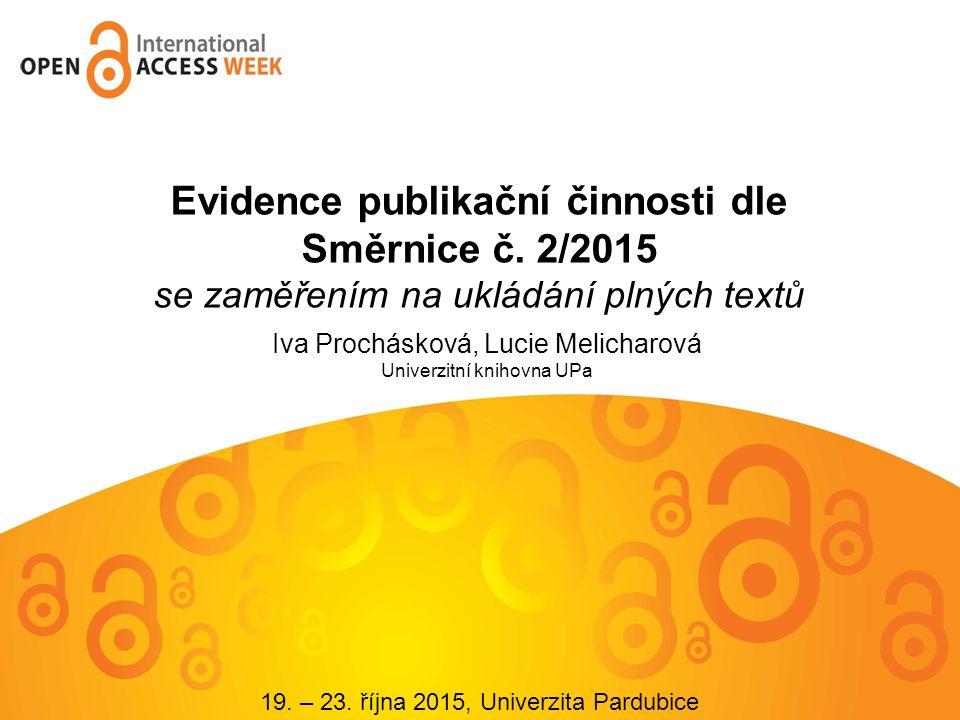 http://www.upce.cz/knihovna/podpora/oa.html http://www.upce.cz/knihovna/podpora/oa.html @Oaupce iva.prochaskova@upce.cz lucie.melicharova@upce.cz@Oaupce iva.prochaskova@upce.cz lucie.melicharova@upce.cz Dotazy?